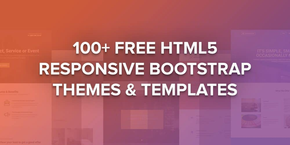 Top 100+ Free HTML5 Responsive Bootstrap Themes & Templates - 2017