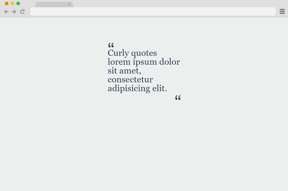 Curly Quotes CSS CSS Blockquote